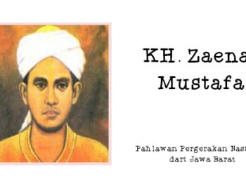 K.H. Zaenal Mustafa Pahlawan dari Jawa Barat