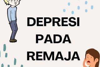 6 Macam Depresi yang Dapat Menyerang Remaja