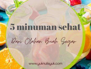 5 Minuman Sehat dari Olahan Buah Segar