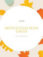 3 Tips Menahan Emosi Agar Tidak Berlebihan