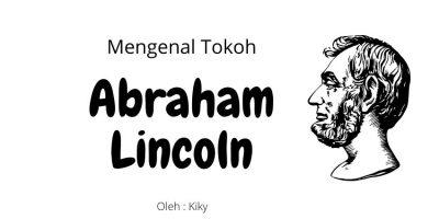 Mengenal Abraham Lincoln