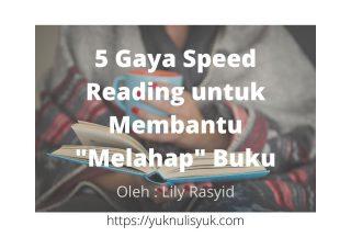 5 Gaya Speed Reading