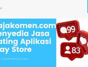 Rajakomen.com Penyedia Jasa Rating Aplikasi Play Store